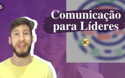 Comunicação eficaz do líder: como melhorar sua comunicação